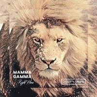 Right Here - MAMMA GAMMA