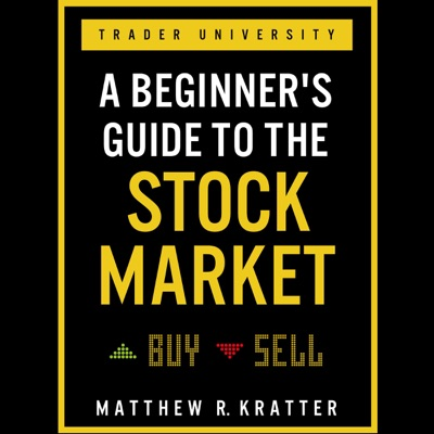 A Beginner's Guide to the Stock Market: Everything You Need to Start Making Money Today (Unabridged)