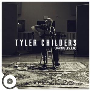 Tyler Childers & OurVinyl - Nose on the Grindstone