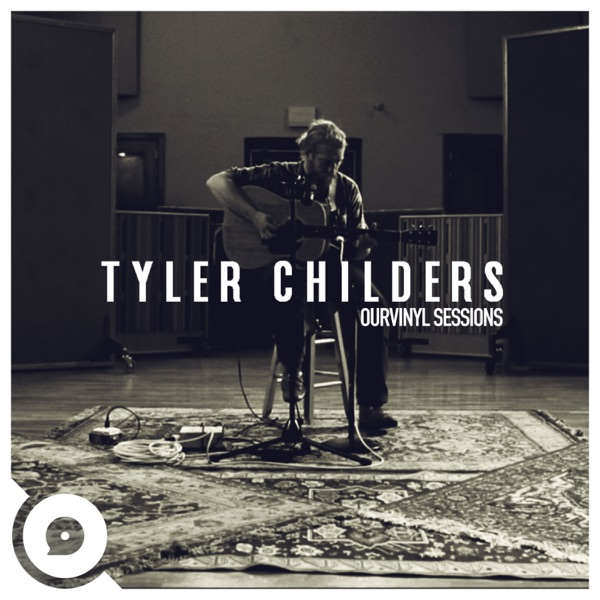 Tyler Childers  OurVinyl Sessions - Single