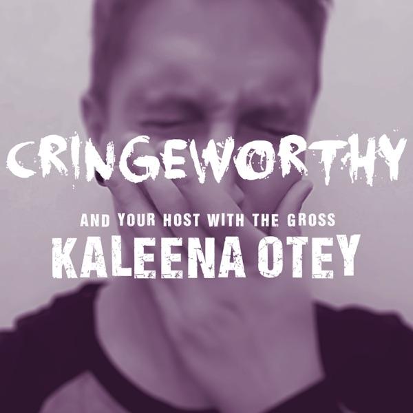Cringeworthy