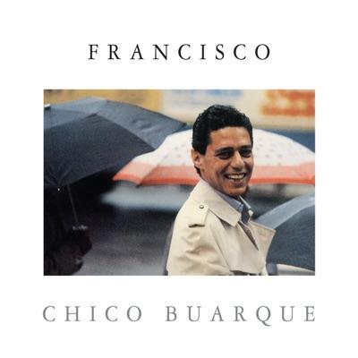 Francisco - Chico Buarque