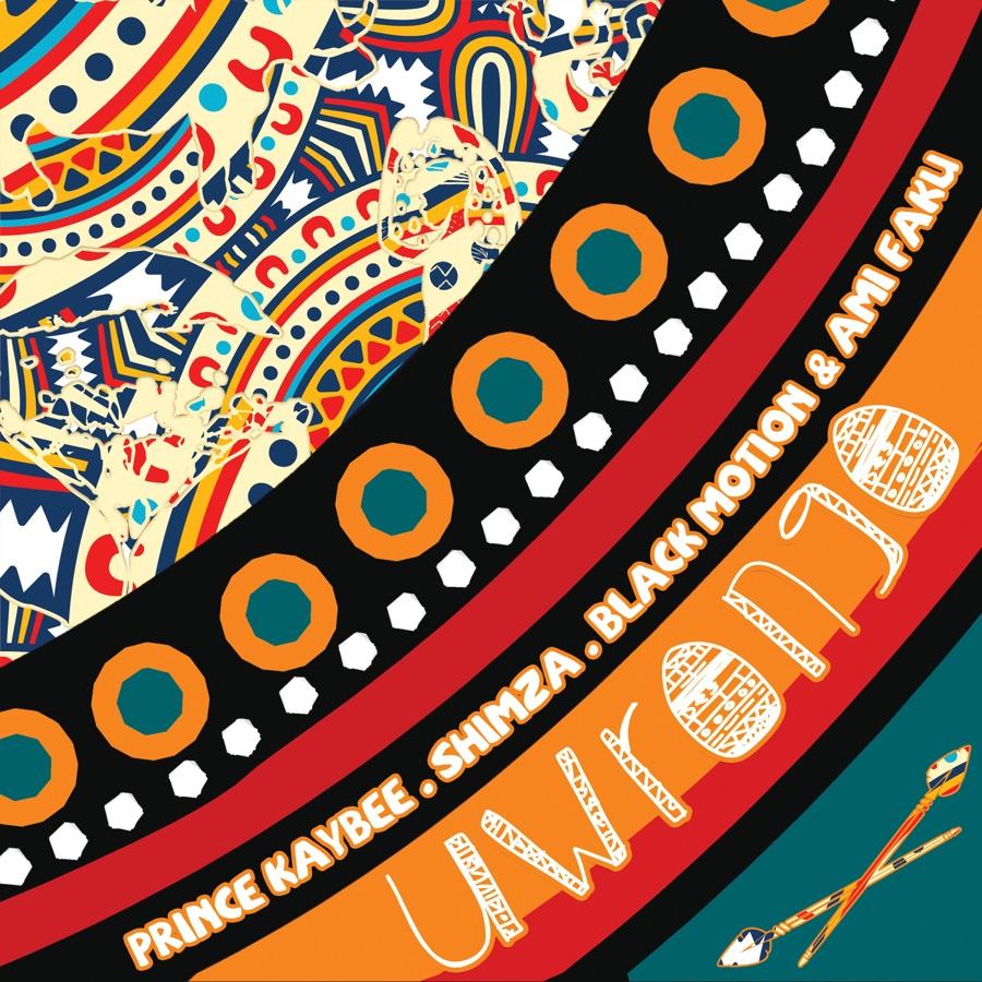 Prince Kaybee, Shimza, Black Motion & Ami Faku - Uwrongo - Single