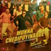 Munna Chedipoyinaade From Dabangg 3 Single