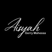 Aisyah Gerry Mahesa - Gerry Mahesa
