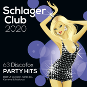 Schlager Club 2020 (63 Discofox Party Hits: Best Of Silvester, Après Ski, Karneval & Mallorca)