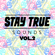 Various Artists - Stay True Sounds Vol.2 - Compiled by Kid Fonque