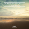 Junge Junge - A Walk On The Beach (feat. Redward Martin) artwork