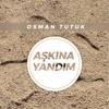 Osman Tutuk - Aşkına Yandım (Müziksiz İlahiler) artwork