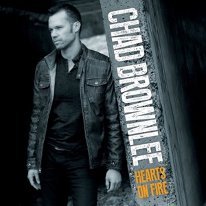 Chad Brownlee - Hearts On Fire - Line Dance Music