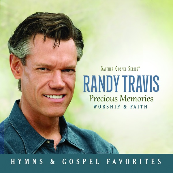 Randy Travis - Precious Memories (Worship & Faith)