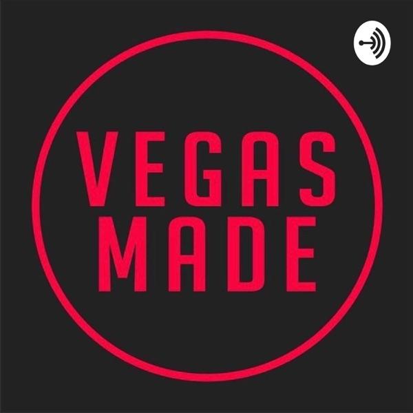 Vegas Made Podcast