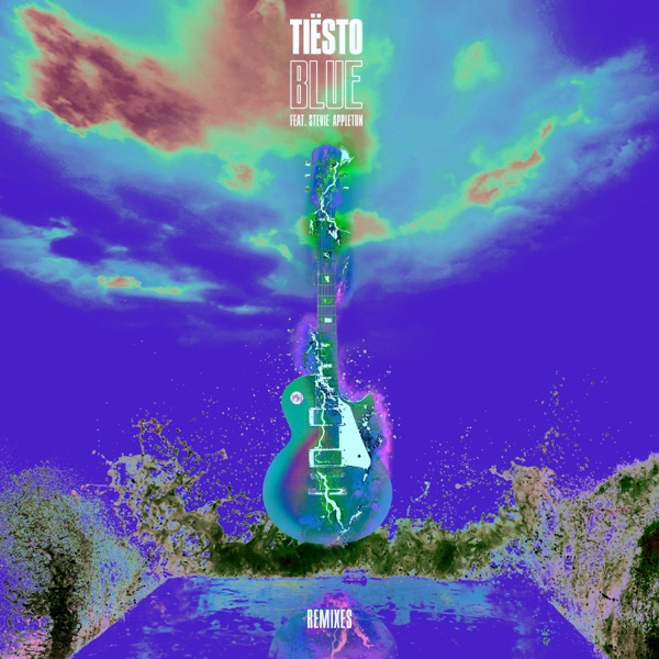 BLUE (Remixes) [feat. Stevie Appleton] - EP