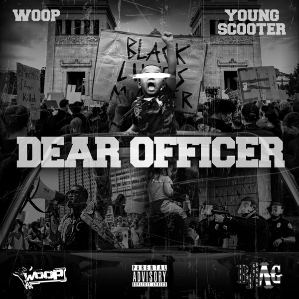 Dear Officer (feat. Young Scooter) - Single