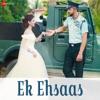 Ek Ehsaas