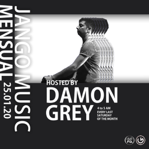 "Damon Grey & Jango Music - ""La Mensuelle"" Episode 10 CLUB FG"" (DJ Mix)"