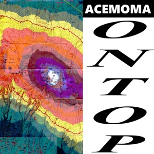 AceMoMa, AceMo & MoMa Ready - On Top