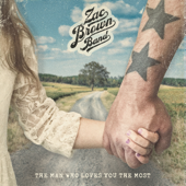 The Man Who Loves You the Most - Zac Brown Band