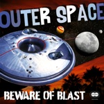 Beware of Blast - Outer Space