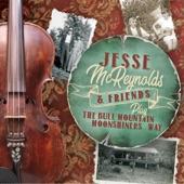 Jesse McReynolds - Play The Bull Mountain Monnshiners' Way
