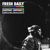 Fresh Daily - Dope Hat (Hopedat)