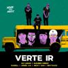 DJ Luian, Mambo Kingz & Anuel AA - Verte Ir (feat. Nicky Jam, Darell & Brytiago) ilustraciГіn
