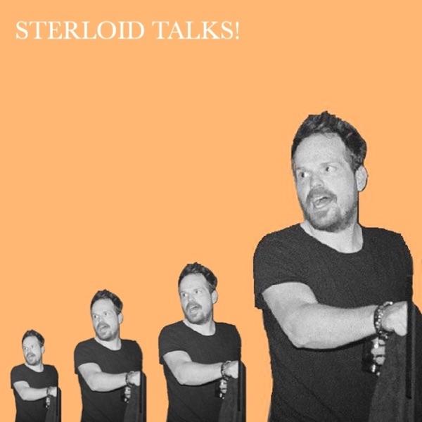 Sterloid Talks!