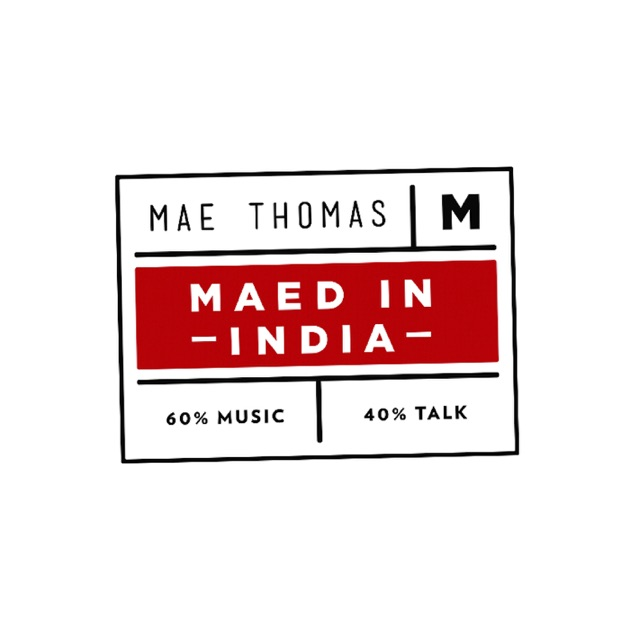 Maed in India by Maed in India on Apple Podcasts