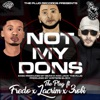 The Plug - Not My Dons (feat. Fredo, Lacrim & 3Robi)
