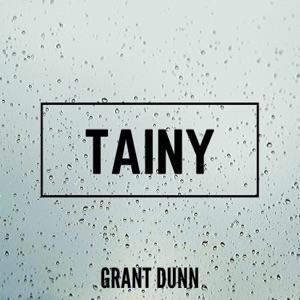 Grant Dunn - Tainy