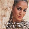Siento Que Muero by Estela Trujillo iTunes Track 1