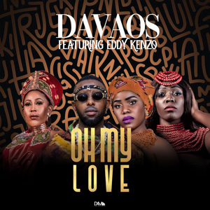 Davaos - Oh My Love feat. Eddy Kenzo [Remix]