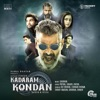 Kadaram Kondan (Original Motion Picture Soundtrack)