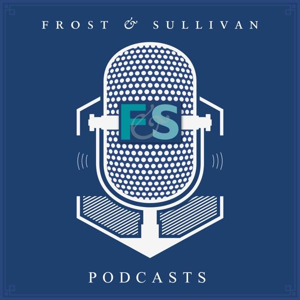 Frost Sullivan Podcasts Podcast Podtail