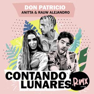 Don Patricio - Contando Lunares feat. Anitta & Rauw Alejandro [Remix]