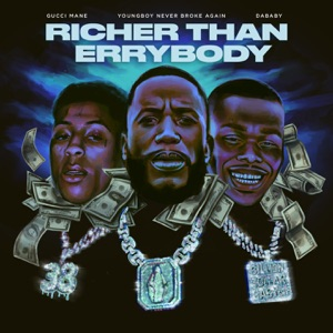 Richer Than Errybody (feat. YoungBoy Never Broke Again & DaBaby) - Single