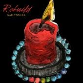 Gaelynn Lea - Rebuild
