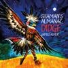 Shaman s Almanac Didge