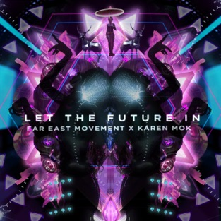 Far East Movement & Karen Mok – Let the Future In – Single [iTunes Plus AAC M4A]