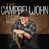 John Campbelljohn - Guitar Lovin'Man - Cat Food Sandwiches