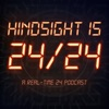 Hindsight is 24/24