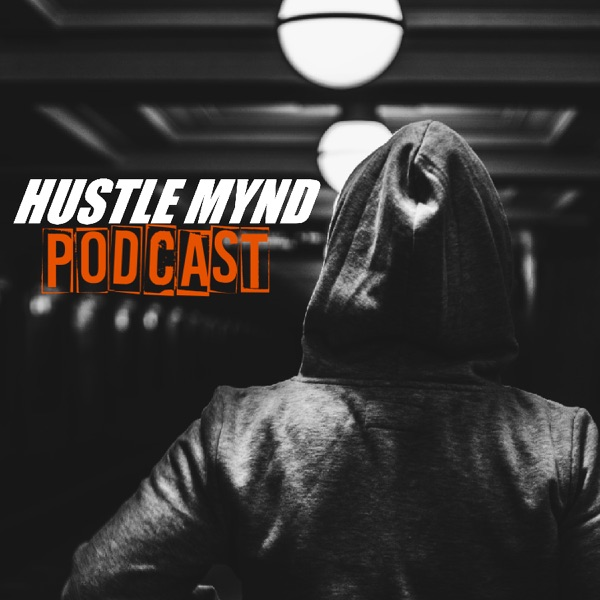 Hustlemynd Podcast
