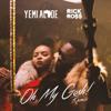 Yemi Alade & Rick Ross - Oh My Gosh (Remix) artwork