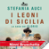 Stefania Auci - I leoni di Sicilia: La saga dei Florio