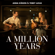 A Million Years - Anna Känzig & Tobey Lucas