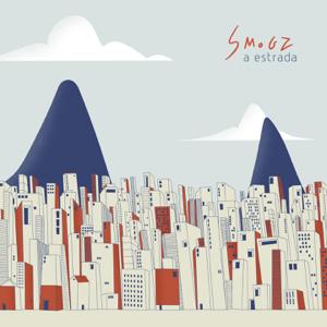 Smogz - A Estrada