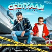 Gediyaan (feat. Mistabaaz) - Single