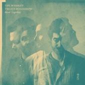 The Whiskey Treaty Roadshow - Rose on the Vine