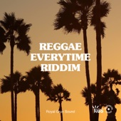 Royal Gruv Sound - Reggae Everytime Riddim