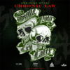 Chronic Law - Smile Now Cry Later artwork